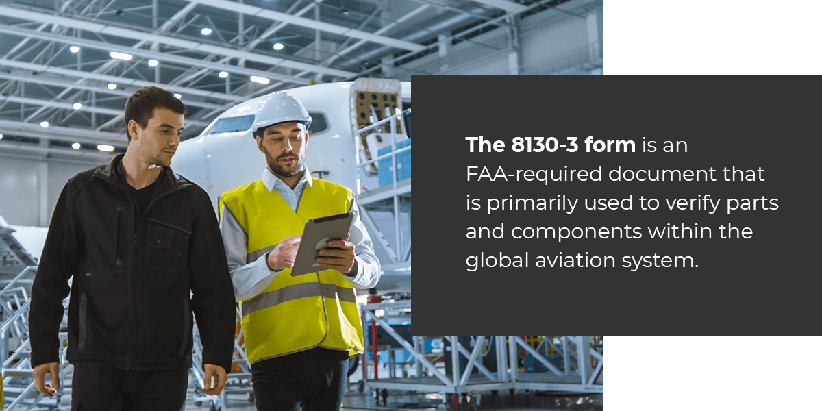The 8130-3 form is an FAA-required document.
