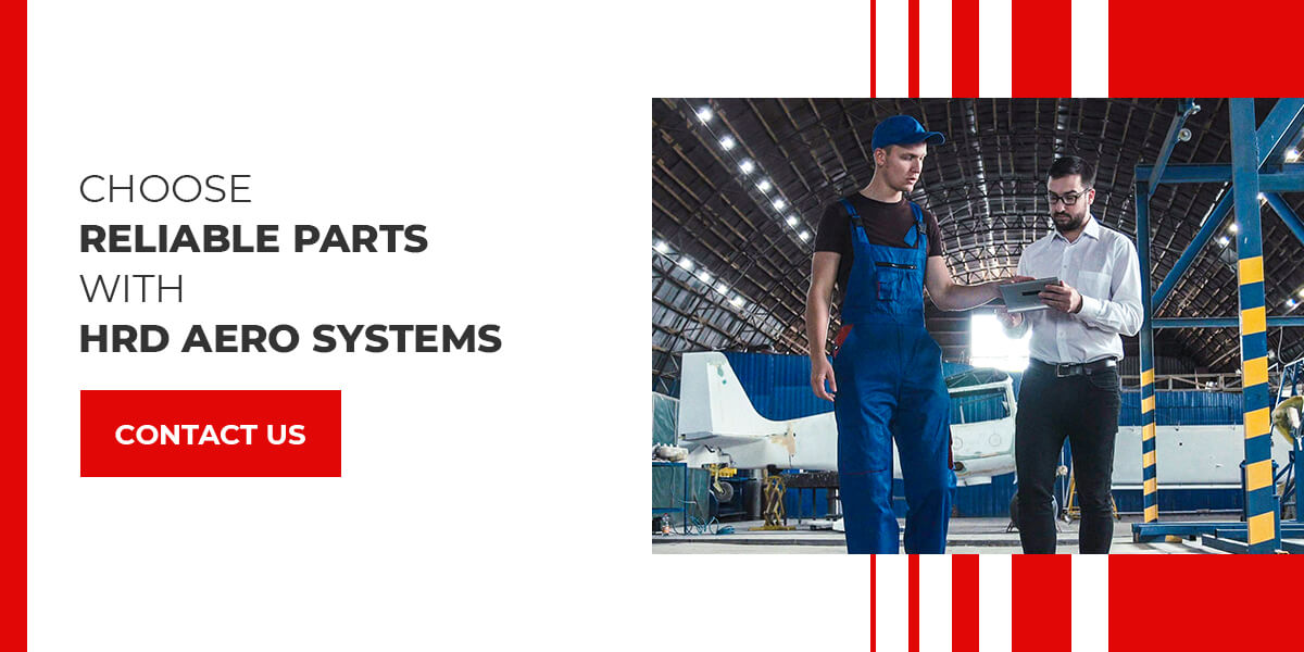 Choose Reliable PMA Parts From HRD Aero Systems
